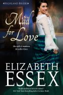 Mad for Love Elizabeth Essex