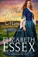 cover image Mad Plaid and Dangerous to Marry Elizabeth Essex