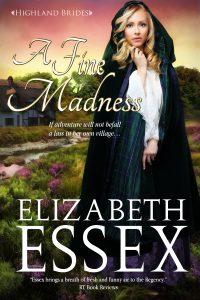 A Fine Madness Elizabeth Essex