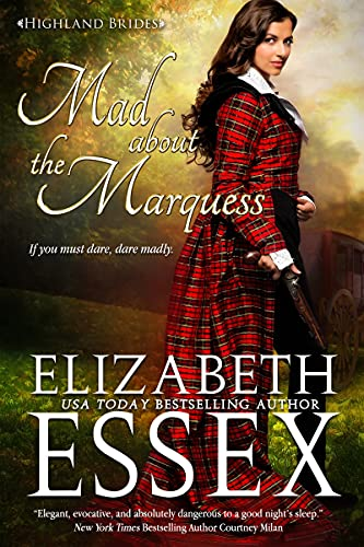 cover image Mad about the Marquess Elizabeth Essex