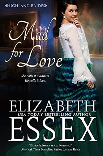 Mad for Love Elizabeth Essex